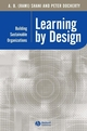 Learning by Design: Building Sustainable Organizations (0631232761) cover image