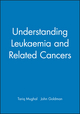 Understanding Leukaemia and Related Cancers (0632053461) cover image