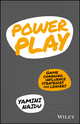 Power Play: Game Changing Influence Strategies For Leaders (0730329461) cover image