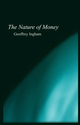 The Nature of Money (0745609961) cover image