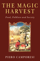 The Magic Harvest: Food, Folkore and Society (0745621961) cover image