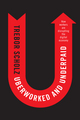 Uberworked and Underpaid: How Workers Are Disrupting the Digital Economy (0745653561) cover image