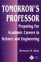 Tomorrow's Professor: Preparing for Careers in Science and Engineering (0780311361) cover image