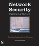 Network Security Foundations: Technology Fundamentals for IT Success (0782151361) cover image