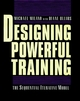 Designing Powerful Training: The Sequential-Iterative Model (SIM) (0787909661) cover image