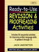 Ready-to-Use Revision and Proofreading Activities: Unit 5, Includes 90 Sequential Activities for Improving Written Language Skills in Grades 6 through 12 (0876284861) cover image