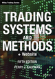 Trading Systems and Methods, + Website, 5th Edition (1118043561) cover image
