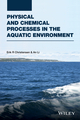 Physical and Chemical Processes in the Aquatic Environment (1118111761) cover image