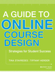 A Guide to Online Course Design: Strategies for Student Success (1118462661) cover image