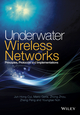 Underwater Wireless Networks: Principles, Protocols and Implementations (1118465261) cover image