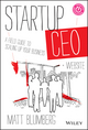 Startup CEO: A Field Guide to Scaling Up Your Business, + Website (1118548361) cover image