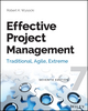 Effective Project Management: Traditional, Agile, Extreme, 7th Edition (1118729161) cover image