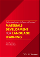 The Complete Guide to the Theory and Practice of Materials Development for Language Learning (1119054761) cover image