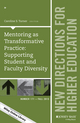 Mentoring as Transformative Practice: Supporting Student and Faculty Diversity: New Directions for Higher Education, Number 171 (1119161061) cover image