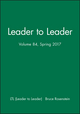 Leader to Leader (LTL), Volume 84, Spring 2017 (1119403561) cover image