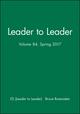 Leader to Leader (LTL), Volume 84, Spring 2017 (1119403561) cover image