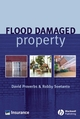 Flood Damaged Property: A Guide to Repair (1405116161) cover image