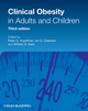 Clinical Obesity in Adults and Children, 3rd Edition (1405182261) cover image
