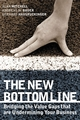 The New Bottom Line: Bridging the Value Gaps that are Undermining Your Business (1841124761) cover image