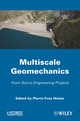 Multiscales Geomechanics: From Soil to Engineering Projects (1848212461) cover image