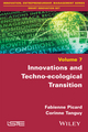 Innovation and Techno-ecological Transition: Moving to a Discarbonated Society (1848218761) cover image