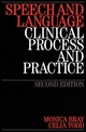 Speech and Language: Clinical Process and Practice, 2nd Edition (1861564961) cover image