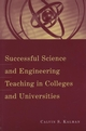 Successful Science and Engineering Teaching in Colleges and Universities (1933371161) cover image