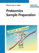 Proteomics Sample Preparation (3527317961) cover image