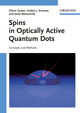 Spins in Optically Active Quantum Dots: Concepts and Methods (3527408061) cover image