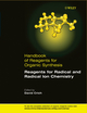 Handbook of Reagents for Organic Synthesis, Reagents for Radical and Radical Ion Chemistry (0470065362) cover image