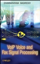 VoIP Voice and Fax Signal Processing  (0470227362) cover image