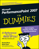 Microsoft PerformancePoint 2007 For Dummies (0470239662) cover image