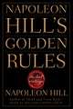 Napoleon Hill's Golden Rules: The Lost Writings (0470411562) cover image