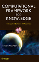 Computational Framework for Knowledge: Integrated Behavior of Machines  (0470446862) cover image