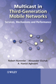 Multicast in Third-Generation Mobile Networks: Services, Mechanisms and Performance (0470723262) cover image