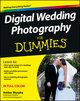 Digital Wedding Photography For Dummies (0470887362) cover image