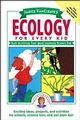 Janice VanCleave's Ecology for Every Kid: Easy Activities that Make Learning Science Fun (0471100862) cover image