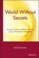 World Without Secrets: Business, Crime, and Privacy in the Age of Ubiquitous Computing (0471218162) cover image