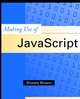 Making Use of JavaScript (0471219762) cover image