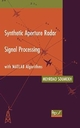 Synthetic Aperture Radar Signal Processing with MATLAB Algorithms (0471297062) cover image