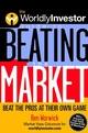 The WorldlyInvestor Guide to Beating the Market: Beat the Pros at Their Own Game (0471394262) cover image