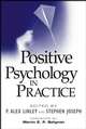 Positive Psychology in Practice (0471459062) cover image