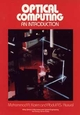 Optical Computing: An Introduction (0471528862) cover image