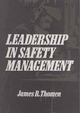Leadership in Safety Management (0471533262) cover image