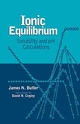Ionic Equilibrium: Solubility and pH Calculations (0471585262) cover image