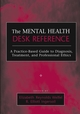 The Mental Health Desk Reference: A Practice-Based Guide to Diagnosis, Treatment, and Professional Ethics (0471652962) cover image