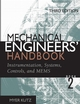 Mechanical Engineers' Handbook, Instrumentation, Systems, Controls, and MEMS , 3rd Edition (0471719862) cover image