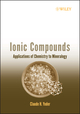 Ionic Compounds: Applications of Chemistry to Mineralogy (0471740462) cover image