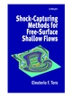 Shock-Capturing Methods for Free-Surface Shallow Flows (0471987662) cover image