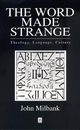 The Word Made Strange: Theology, Language, Culture (0631203362) cover image